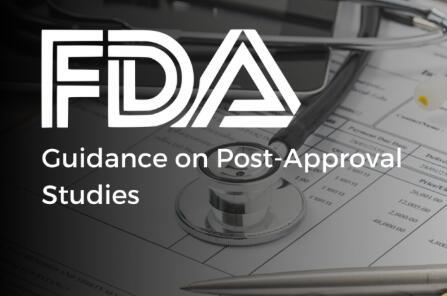 FDA认证关于批准后研究的指南
